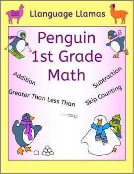 First Grade Math - Winter Penguin theme