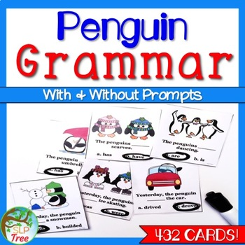Penguin Grammar: Subject Verb Agreement, Past Tense Verbs,