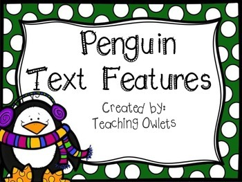 Penguin Text Features Book
