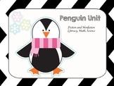 Penguin Unit - Literacy, Math, Science