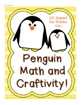 Penguins! A Math and Craftivity Set for K and 1