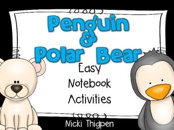 Penguins & Polar Bears--Easy Notebook Activities
