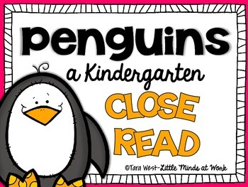 Penguins {a Kindergarten Close Read} FREEBIE