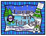 Penguins and Polar Bears! 4 Math Centers
