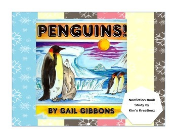 Penguins! by Gail Gibbons Nonfiction Book Study