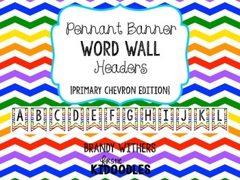 Pennant Banner Word Wall Headers {Primary Chevron Edition}
