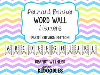 Pennant Banner Word Wall Headers {Pastel Chevron Edition}