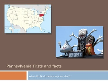 Pennsylvania Facts and Firsts PPT: What did Pennsylvania d