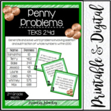 Penny Problems: TEKS 2.4D Word Problem Addition and Subtra