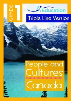 People and Cultures - Canada (I) - Grade 1 (with 'Triple-T