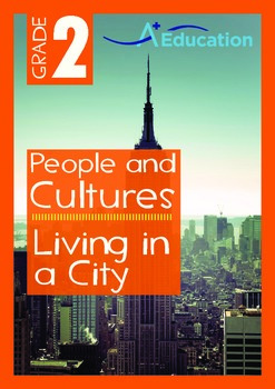 People and Cultures - Living in a City - Grade 2