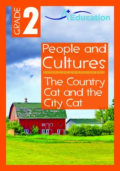 People and Cultures - The Country Cat and the City Cat - Grade 2