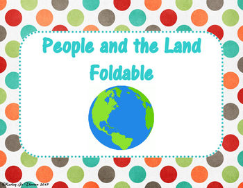 People and the Land Foldable