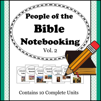 People of the Bible Notebooking Units - Volume 2 (Contains