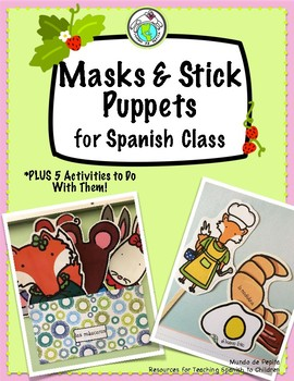 Printable Masks & Stick Puppets for Spanish Class + FIVE A