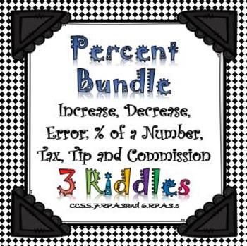 Percent Riddles Bundle...Tax, Tip, Comm., Increase, Decrea