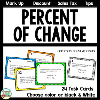 Percent of Change Task Cards - Tips - Discount - Markup -
