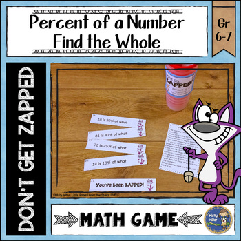 Percent of a Number Find the Whole ZAP Math Game