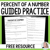 Free : Percent of a Number Guided Practice