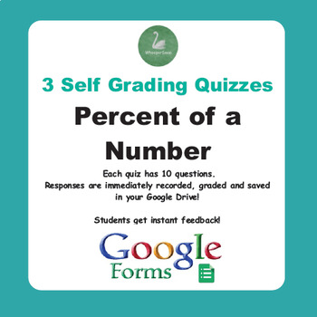 Percent of a Number Quiz  (Google Forms)