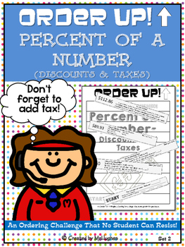 Percent of a Number Using Discounts and Taxes - Order Up! Set 2