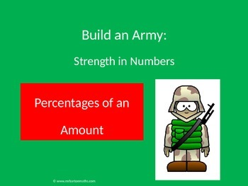 Percentage of an Amount Activity: Build an Army