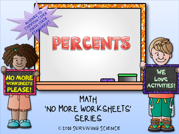 Percents Activity (A No More Worksheets Series Math Activity)