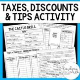 Percents - Taxes, Tips and Discounts Activity