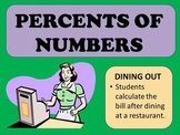 Percents of Numbers ~ Dining Out