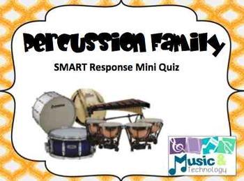 Percussion Family SMART Response Quiz
