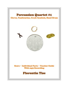 Percussion Quartet #1: Claves, Tambourine, Crash Cymbal, B