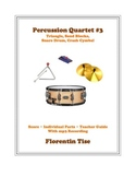 Percussion Quartet #3: Triangle, Sand Blocks, Snare Drum,