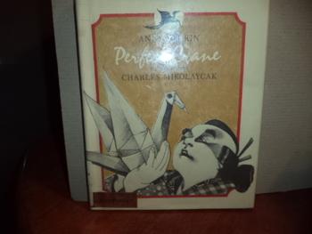 Perfect Crane  ISBN 0-06-023743-0