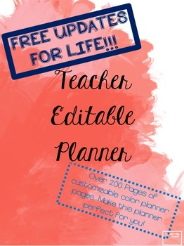 Perfect Editable Teacher Planner -- FREE UPDATES FOR LIFE