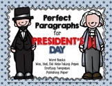 Perfect Paragraphs: President's Day Edition