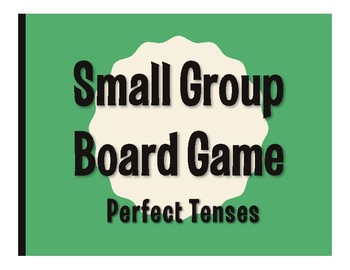 Spanish Perfect Tenses Board Game