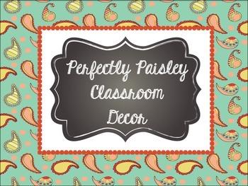 Perfectly Paisley Classroom Decor