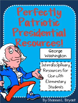George Washington (President's Day/Election Enrichment Unit)