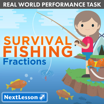 Performance Task – Fractions – Survival Fishing