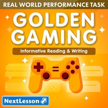 Performance Task – Informative Reading & Writing – Golden