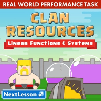 Performance Task – Linear Functions & Systems – Clan Resou