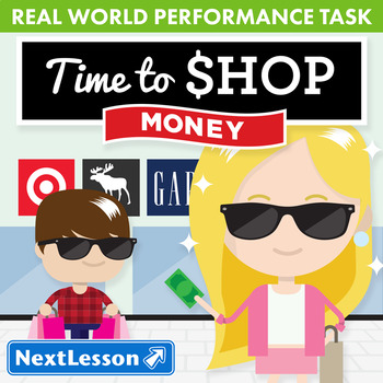 Performance Task - Money - Time to Shop: The Gap