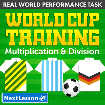 Performance Task – Multiplication & Division – World Cup T