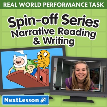 Performance Task – Narrative Reading & Writing – Spin-Off