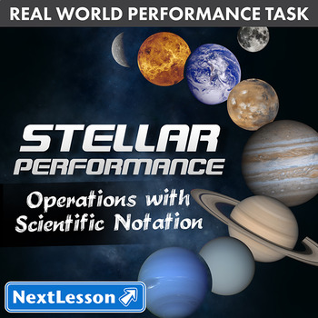 Performance Task - Scientific Notation & Operations - Stel