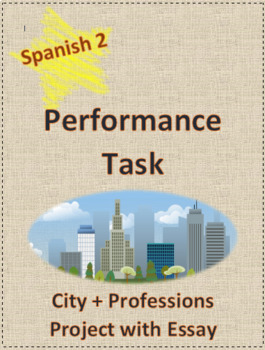 Performance Task Spanish Essay City Project Writing Prompt