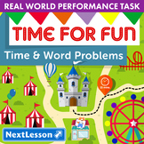 Performance Task - Time & Word Problems - Time For Fun: Di