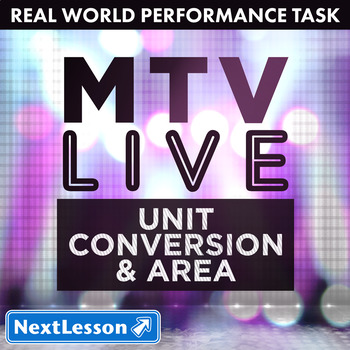 Performance Task – Unit Conversion & Area - MTV Live: One