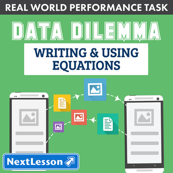 Performance Task - Writing & Using Equations - Data Dilemm