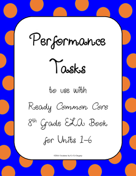 8th Grade BUNDLE Performance Tasks for Ready Common Core R